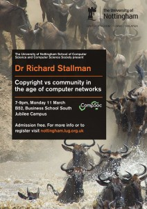 2013-03-11 The University of Nottingham - poster - Richard Stallman - Copyright v Community